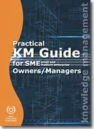 A Guide Book Knowledge Management apo asian productivity organization