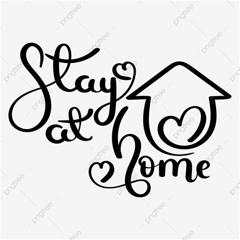 stay  home hand lettering  stay  home home