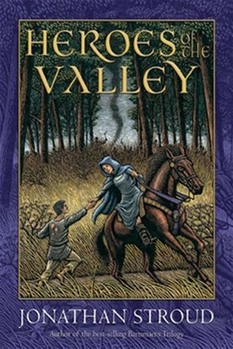 Heroes Of The Valley Oleh Jonathan Stroud heroes of the valley by jonathan stroud reviews