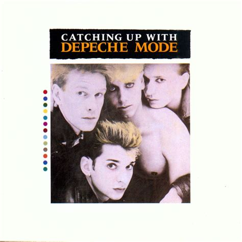 Catching Up by Depeche Mode Catching Up With Depeche Mode Post