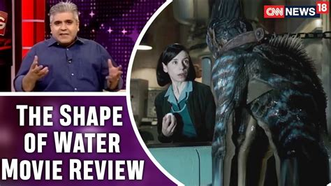 queen film review rajeev masand the shape of water movie review by rajeev masand sally