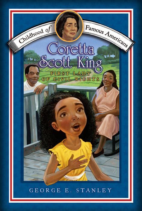 who was coretta king books coretta king book by george e stanley meryl