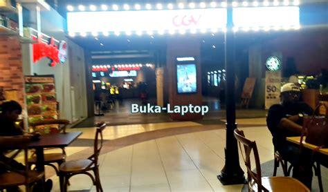 cgv transmart buka laptop blog tips trik internet sharing