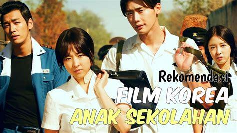 film seru wajib nonton 6 film korea bertemakan sekolahan wajib nonton youtube