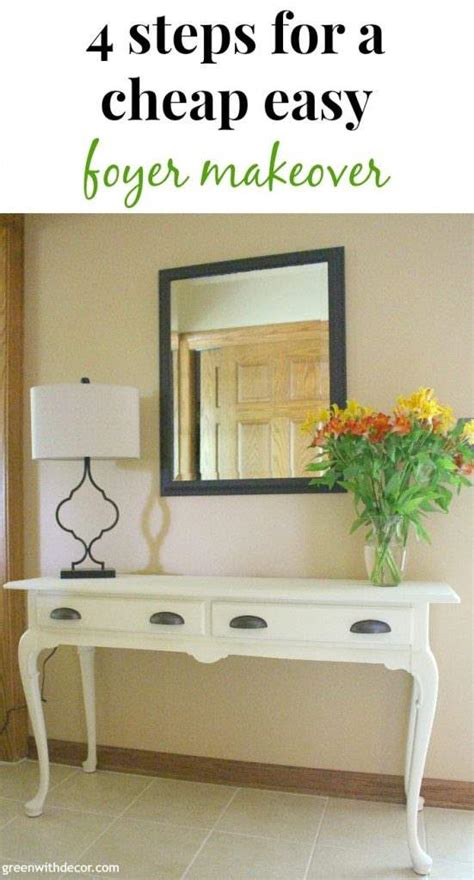 Cheap Entryway Ideas Green With Decor 4 Steps To A Cheap Easy Foyer Makeover