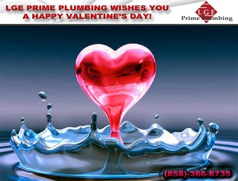 valentines day san diego happy valentines day lge prime plumbing