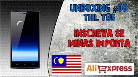 unboxing 8 smartphone thl t6s aliexpress