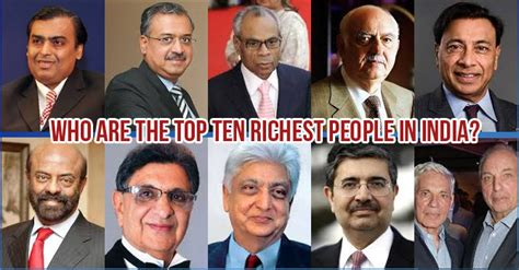 top 10 richest of south 2017 see biography profile history net worth top 10 richest in india who are the top richest in india my india