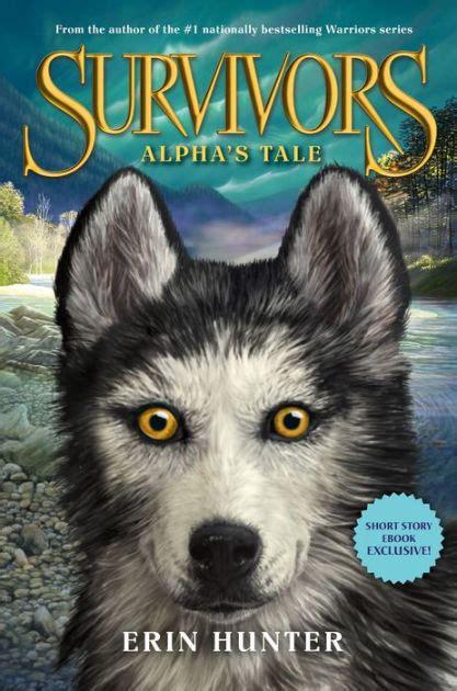 libro survivors survivors alpha s tale by erin hunter nook book ebook barnes noble 174