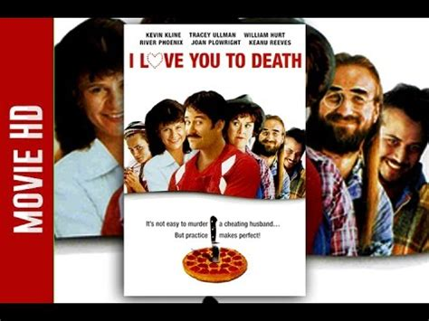 film love you to death i love you to death full movie youtube