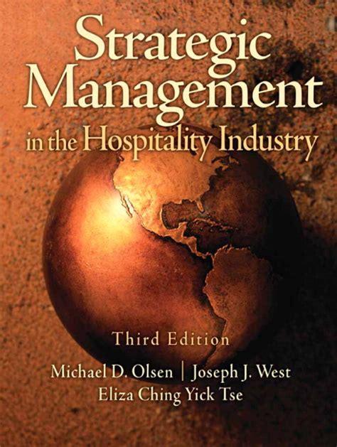 Key Management Models 3rd Edition west tse strategic management in the hospitality