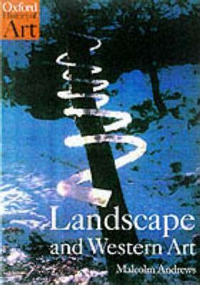 libro landscape and western art landscape and western art malcolm andrews 9780192842336