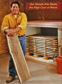 diy wood drying kiln woodworking techniques tools