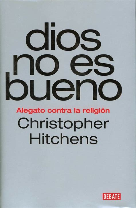 cuidado con los libros christopher hitchens y el ate 237 smo christopher hitchens contra la religi 243 n
