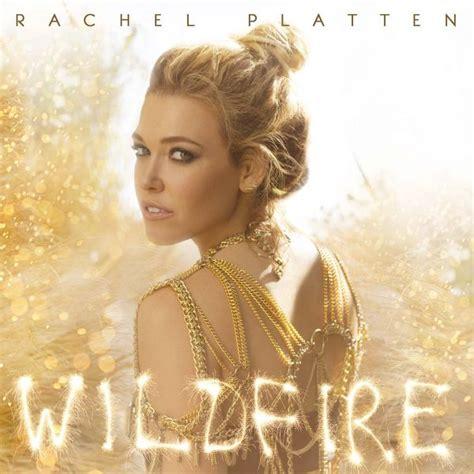you don t know my heart rachel platten rachel platten wildfire japan edition 2016 album