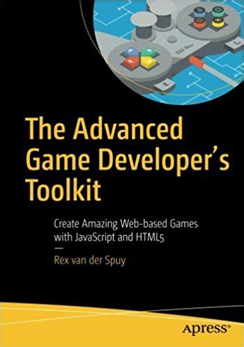 game design toolkit the advanced game developer s toolkit softech aptech