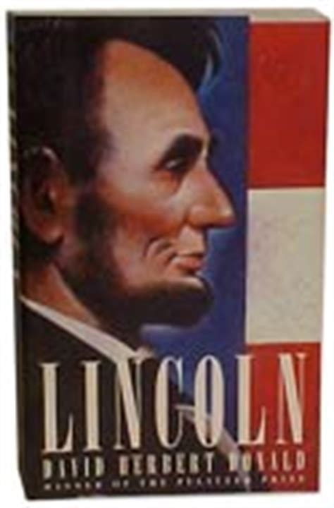 Pdf Lincoln David Herbert Donald by The 25 Best Books About Abraham Lincoln Abebooks