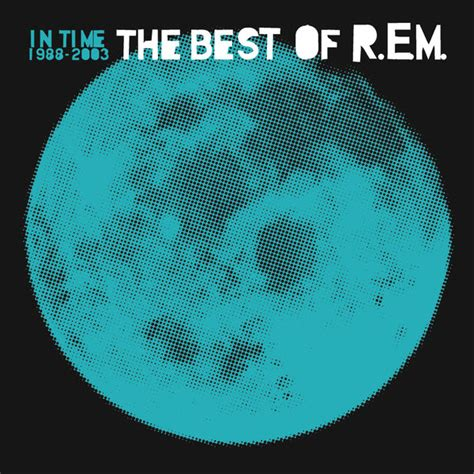 R E M 4 in time the best of r e m 1988 2003 album cover by r e m