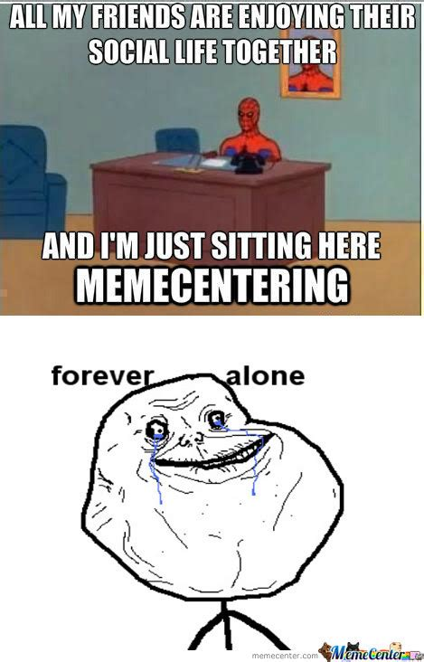 Sitting Here Meme - rmx and i m just sitting here memecentering by chris