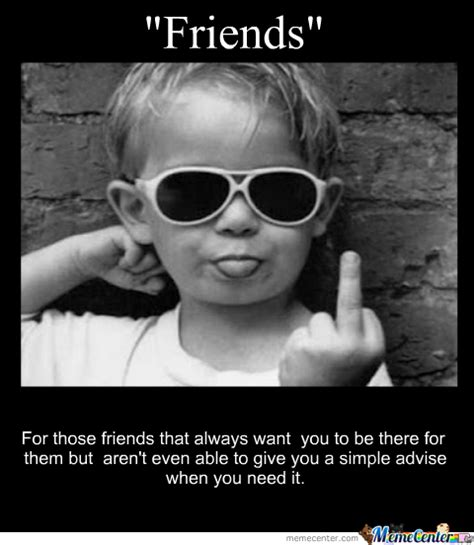 Bad Friend Memes - bad friends bad friends friendship memes and funny quotes