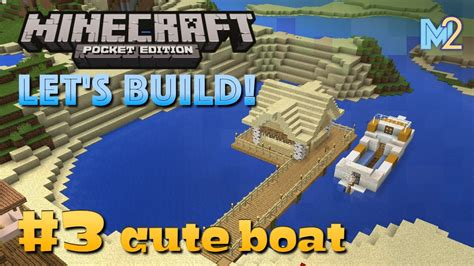 how to make a boat in minecraft pocket edition minecraft pe cute boat let s build a world 3 youtube