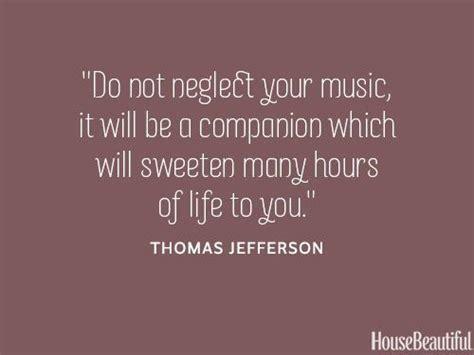 famous house music 25 best thomas jefferson quotes on pinterest jefferson