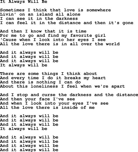 song lyrics willie nelson willie nelson song it always will be lyrics