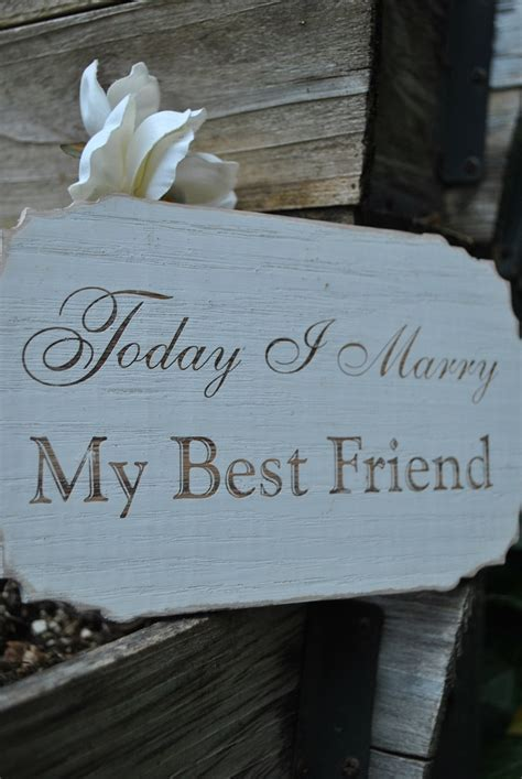 "Painted Engraved ""Today I marry my best friend"" Wood"