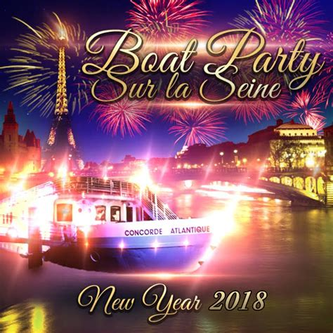 party boat paris paris boat party new year sur la seine 2018 concorde