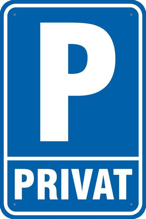 privat versichern ab wann schild parkplatz privat 3mm aluverbund 20x30 40x60cm