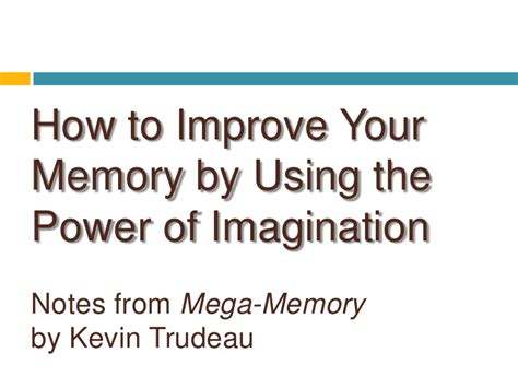how to improve your memory using the power of imagination