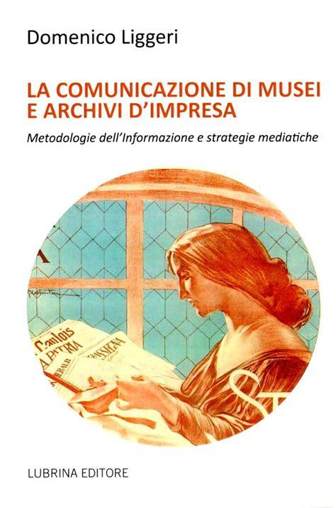 libreria iulm libri comunicazione musei iulm domenico liggeri libreria