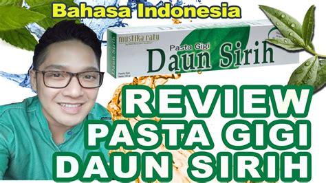 Mustika Ratu Pasta Gigi Daun Sirih by Pasta Gigi Daun Sirih Mustika Ratu Review Docdiego Review