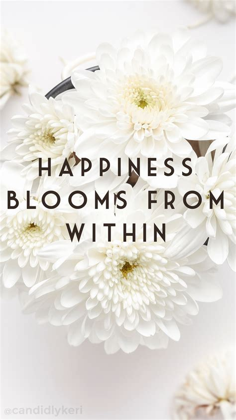 flower wallpaper with love quotes quot happiness blooms from within quot daisy flowers quote