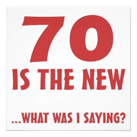 Seventy Birthday Quotes 70th Birthday Quotes Funny Quotesgram