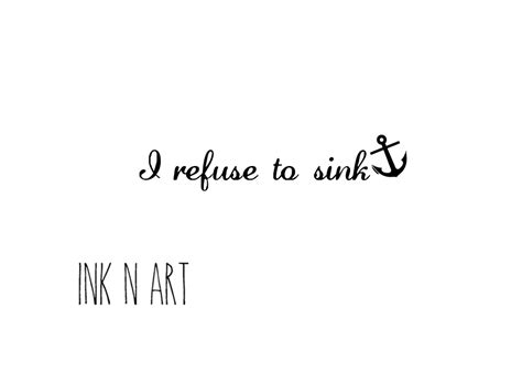 i refuse to sink anchor quotes i refuse to sink www pixshark com images