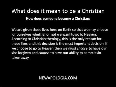 what does being a christianity what does it to be a christian