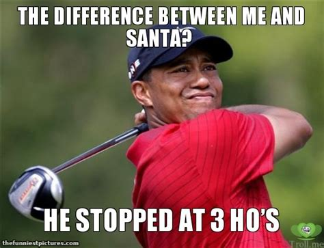 Tiger Woods Memes - the difference between tiger woods and santa funniest