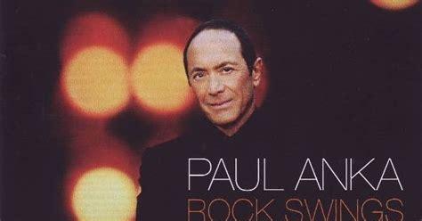 paul anka rock swings download paul anka rock swings 60 s 70 s rock