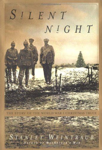 libro the story of world libro silent night the story of world war i christmas truce di stanley weintraub