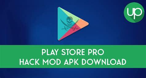 Play Store Mod Apk Play Store Pro Hack Mod Apk Atualizado