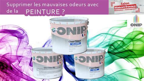 Mauvaises Odeurs Maison by Peinture Anti Mauvaises Odeurs Onip Salon Maison Et