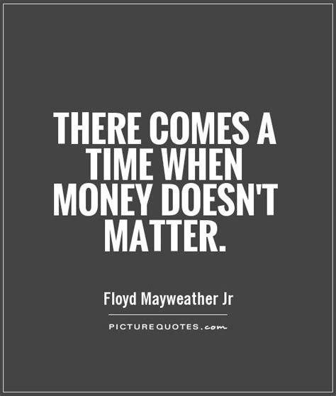 No Money Man Can Win My Love - floyd mayweather jr quotes sayings 15 quotations