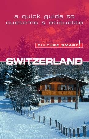austria culture smart the essential guide to customs culture books switzerland culture smart the essential guide to