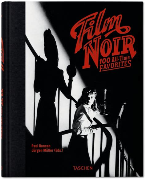 the best noir books of all time book scrolling film noir 100 all time favorites taschen books