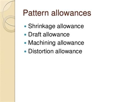 pattern shrinkage allowance metal casting processes including pattern making and mold