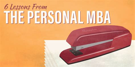 The Personal Mba Audiobook Free by Lessons From The Personal Mba College Info