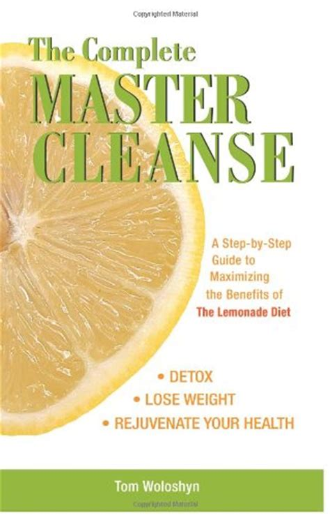 10 Day Master Cleanse Detox Diet by Real Of Beverly Try The Master Cleanse