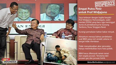 Migas Dan Energi Di Indonesia Karya Widjajono Partowidagdo Ori produk indonesia apa kabar dahlan iskan laman 2