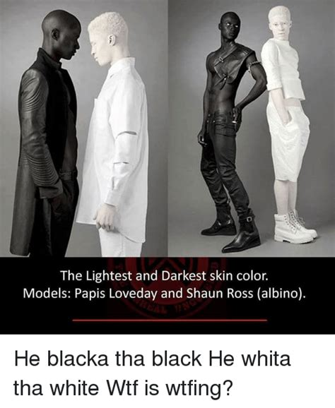 darkest skin color the lightest and darkest skin color models papis loveday
